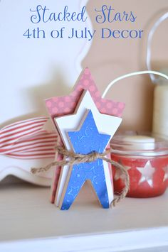 Red, White, & Blue Stacking Stars - The Happy Scraps