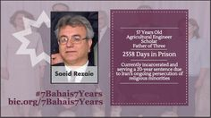 Day 5 of #7Bahais7Years Campaign: Saeid Rezaie