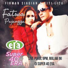Dengar @firmansiagian & @sitiliza2013 di Carta Super 40 Era @era_fm malam ini #fatwapujangga #super40era #firmansiagian #sitiliza