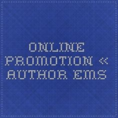 Online Promotion « Author EMS Online sites to promote your books