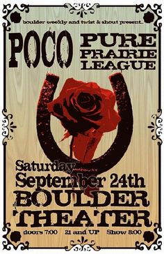 Original concert poster for Poco and Pure Prairie League at The Boulder Theater in Boulder, CO in 2011.  11x17 card stock. Art by Mark Serlo.