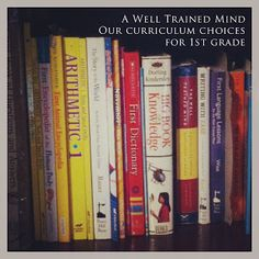 First Grade Curriculum {Classical}...it's time to start thinking about next year!