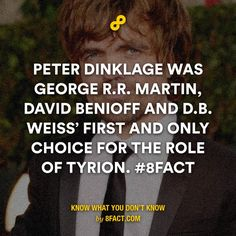 Peter Dinklage was George R.R. Martin, David Benioff and D.B. Weiss