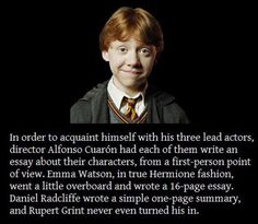 Rupert never wrote his essay he told Alfonso that he knew Ron wouldn't do it. Sounds right.