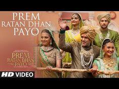 'Prem Ratan Dhan Payo' VIDEO Song | Prem Ratan Dhan Payo | Salman Khan, Sonam Kapoor | Palak Muchhal - YouTube
