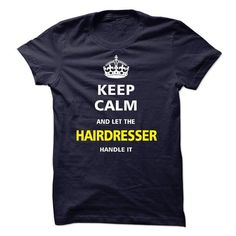 I am a Hairdresser - #gift for girlfriend #gift for mom. GET IT => https://www.sunfrog.com/LifeStyle/I-am-a-Hairdresser-16520258-Guys.html?68278