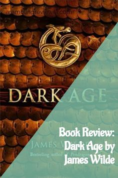 Book Review: Dark Age by James Wilde #historical #fantasy #bookstoread Fantasy Book Reviews, Fantasy Books To Read, Fantasy Series, War Band, Never Let It Go, Roman Britain, Royal Blood, Dark Ages, Finding Peace