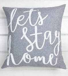Let's Stay Home Linen Pillow | Let this pillow make the decision for you and your favorite co... | Throw Pillows
