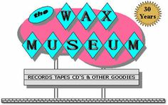 The Wax Museum Online Record Auction - July 2004