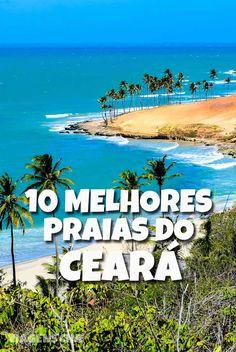 10 Melhores Praias do Ceará: confira uma relação de algumas das praias mais lindas do litoral do Brasil