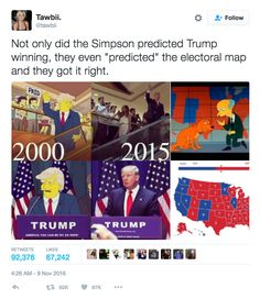 "During the election there were false claims that The Simpsons went so far as to predict the states Trump would win, but those have been debunked. | ""The Simpsons"" Just Responded To Their Correct Presidential Prediction"