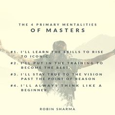 The 4 Primary Mentalities of Masters