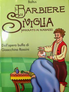 Piccoli Viaggi Musicali: Il Barbiere di Siviglia (5) - Rosina, il Soldato u...