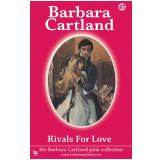 47 Rivals For Love - Cartland