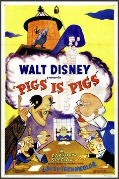 Pigs Is Pigs - The Encyclopedia of Disney Animated Shorts Walt Disney Movies, Classic Disney Movies, Disney Movie Posters, Classic Movie Posters, Classic Cartoons, Disney Cartoons, Disney Classics, Disney Villains, Disney Pig