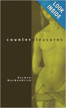 Counterpleasures (S U N Y Series in Postmodern Culture): Karmen MacKendrick: 9780791441480: Amazon.com: Books