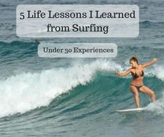 5 Life Lessons I Learned From Surfing Life Lessons, Surfing, Waves, Teaching, Movie Posters, Life Lesson Quotes, Film Poster, Surf, Ocean Waves