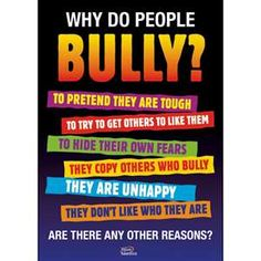 Anti Bullying Poster about why people bully. Be an advocate for children and those who can't stand up for themselves or don't know how. Bullying Posters, Stop Bullying Quotes, Bullying Lessons, Anti Bullying Activities, Anti Bullying Campaign, Workplace Bullying, Cyber Bullying, Bullying Prevention, Tips