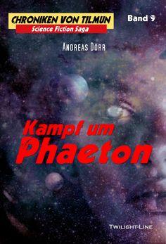 Frontcover zu Band 9 der Chroniken von Tilmun: Kampf um Phaeton