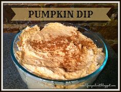 LIFE AS YOU LIVE IT: Pumpkin Dip