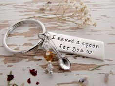 I saved a spoon for you key chain - spoonie - chronic pain - invisible illness - fibromyalgia - lupus - hand stamped - your color - key ring