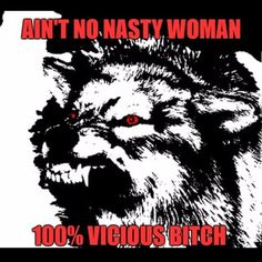 #WhyIMarch #WomensMarch #nastywoman #viciousbitch #pussygrabsback GO AHEAD. GRAB MY PUSSY. SEE WHAT HAPPENS.