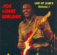 Joe Louis Walker - Live at Slim's Volume 01