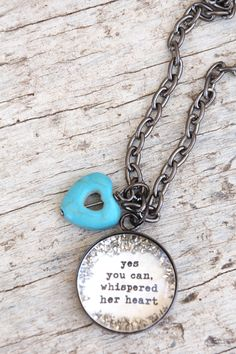 *Yes you can Charm Necklace - $40.00 : Beth Quinn Designs , Romantic Inspirational Jewelry