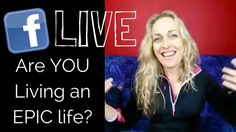 Are YOU Living an EPIC Life?