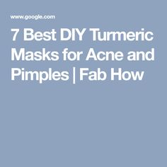 7 Best DIY Turmeric Masks for Acne and Pimples | Fab How
