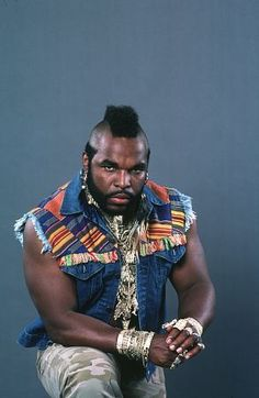 I love Mr. T and mean no disrespect by this comment but...is it just me or does he look like a Muppet in this photo...like vintage Jim Henson era Muppets?