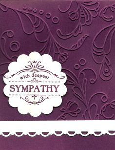 This elegant sympathy design is a much simpler card than a gorgeous card seen on D.Olfchefske blog. Dawn's card was dressed with a beauti...