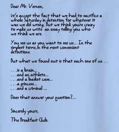 the breakfast club for the love of movies i get mr vernon was pissed when he saw this measly essay