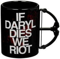 With its unique metal crossbow, this is a must have for devoted Daryl or TWD fans.  Check it out==> | The Walking Dead If Daryl Dies We Riot Crossbow Mug | http://gwyl.io/the-walking-dead-mug/