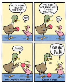If a picture says a thousand words, comics say all the funny ones. On this Witty Wednesday, I would like to share some comics in the hopes they make you laugh. Funny Cartoons, Funny Jokes, Hilarious, Funny Duck, Funny Kids, Parenting Memes, Kids And Parenting, Really Funny, The Funny
