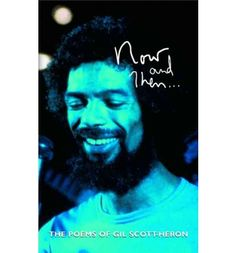 Now And Then by Gil Scott-Heron, available at Book Depository with free delivery worldwide. Gil Scott Heron, Poems, Fictional Characters, Poetry, Verses, Fantasy Characters, Poem