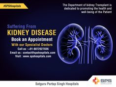 The Department of Nephrology at SPS Hospitals, Ludhiana is a multidisciplinary patient care department providing advanced treatment for short-term and long-term kidney diseases.