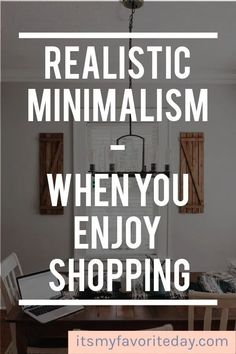 """Love this """" realistic minimalism"""" Some great tips on enjoying your stuff and enjoying benefits of a minimalist lifestyle! Becoming Minimalist, Minimalist Kids, Minimalist Lifestyle, Declutter Your Home, Organize Your Life, Minimal Living, Simple Living, Clutter Control, Getting Rid Of Clutter"""