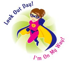 Look Out Day!  I'm O
