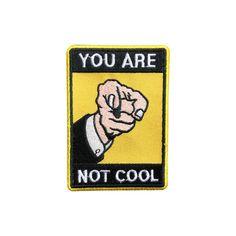 Du bist nicht cool Patch Punk Flecken Slogan von SunshinePatches
