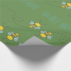 "Shop ""Ha-Bee Birthday"" Wrapping Paper created by HappyClimb. Funny Wrapping Paper, Custom Wrapping Paper, Bee Puns, Birthday Puns, Funny Puns, Create Your Own, Card Ideas, Wraps, Presents"