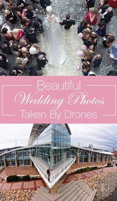 Drones can be the perfect tool to document your big day