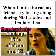 No one sings during Niall's solos! No one.