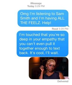 And, this person waiting patiently. | 17 Perfect Responses For When Someone Doesn't Text Back