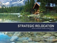 Strategic Relocation--North American Guide to Safe Places, 3rd Edition [Perfect Paperback] | #relocation #survival