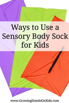 Some fun ways to use a sensory body sock with your kids at home, in a classroom, or during therapy sessions.
