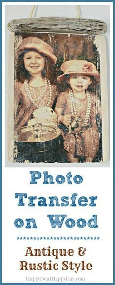 Photo Transfer on Wood - Antique & Rustic style - this is an easy way to preserve your favorite pictures and give it a different look! Photo Transfer on Wo Diy Photo, Photo Craft, Photo Onto Wood, Picture On Wood, Diy Home Crafts, Handmade Crafts, Adult Crafts, Transférer Des Photos, Photo Transfer To Wood