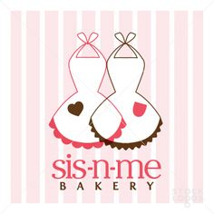 sis n me bakery logo ( hey D. if we were to start a business together someday, what would we do? )