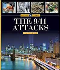 The 9/11 Attacks / Jim WHITTING -  There are certain moments in history that are so significant that they become Turning Points, moments that put a bookmark in time and cause the events that follow to be measured by a different standard. From assassinations to terrorist attacks, from political revolutions to economic crashes, such times are often fraught with conflict and tension.