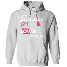 Just A Delaware Girl In A Iowa World T Shirts, Hoodie, Tee Shirts ==► Shopping Now!